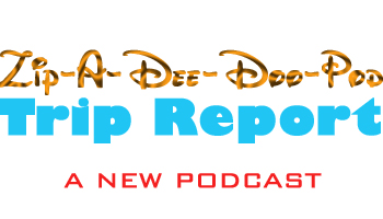 "Zip-A-Dee-Doo-Pod Episode #57: A ""Live"" Trip Report by Aaron Wallace and his travel buddy, Courtney"