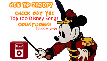 "New to Zip-A-Dee-Doo-Pod? The ""Top 100 Disney Songs Countdown"" podcast series is a great place to start!"